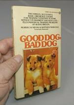 Good Dog, Bad Dog by Mordecai Siegal & Matthew Margolis Vintage 1974 1st... - $4.95