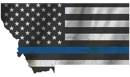 Thin Blue Line Police State of  Montana Laser CutOut Metal Sign 17Wx10H - $25.74