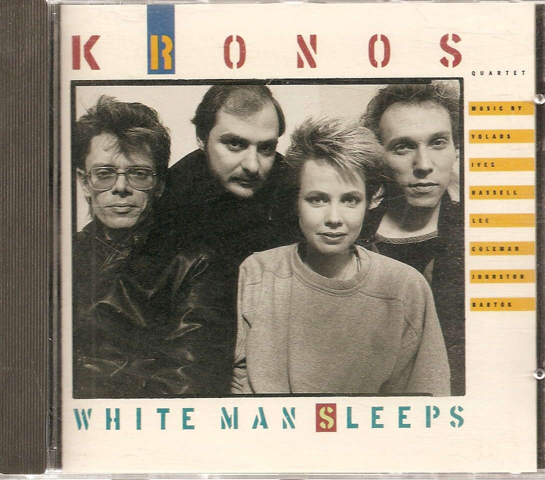 CD--Kronos Quartet 	-	 White Man Sleeps