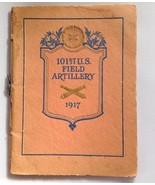 Vintage 101st U.S. Field Artillery Yearbook 1917 - $99.00
