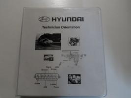 2003 HYUNDAI Technician Orientation Student Workbook Shop Manual FACTORY... - $49.49