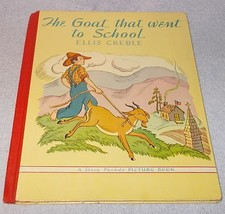 The Goat that went to School 1940 Story Parade Picture Book Ellis Credle - $19.95