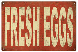 Fresh Eggs Country Advertisement Sign - $25.74