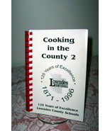 Cooking in the County 2 Lowndes County School Valdosta Georgia 1996 - $7.99