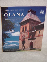 Frederic Church's Olana Architecture and Landscape as Art by James Antho... - $14.00