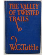 The Valley of Twisted Trails by W. C. Tuttle - $9.99