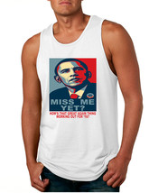 Men's Tank Top Miss Me Yet Obama Trump Elections Top - $14.94+