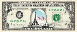 PRAY FOR PARIS Eiffle Tower on REAL Dollar Bill Cash Money Bank Note Cur... - $6.66