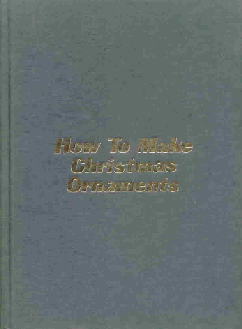 Vintage how to make christmas ornaments