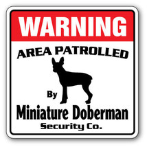 MINIATURE DOBERMAN Security Sign Area Patrolled pet gift dobie warning d... - $8.44