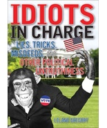 IIDIOTS IN CHARGE-New  Free S/H - $8.95