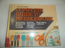 Reader's Digest Complete Guide to Needlework 1979 Hardcover Book - $19.99