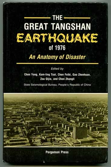 Primary image for The Great Tangshan Earthquake of 1976: An Anatomy of Disaster 1988 china geology