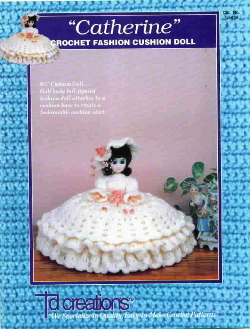Td creations catharine crochet fashion cushion doll