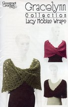 Gracelynn Lacy Mobius Wraps All Sizes NEW Gourmet Crochet Pattern 30 Days To Pay - $8.07