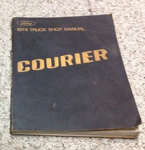 1974 FORD COURIER Truck Service Shop Repair Workshop Manual OEM Factory - $29.65