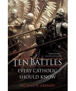 Ten Battles Every Catholic Should Know - $30.95