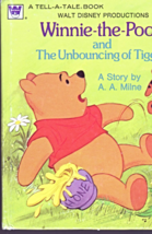 Winnie -The-Pooh and The Unbouncing of Tigger Book  A Story by A. A. Mine - $5.00