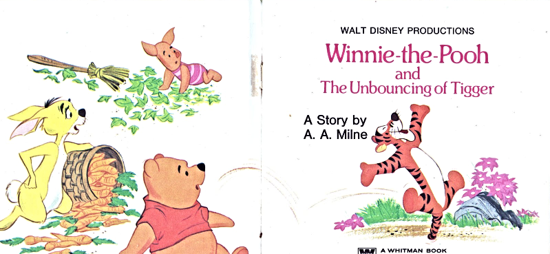 Winnie -The-Pooh and The Unbouncing of Tigger Book  A Story by A. A. Mine