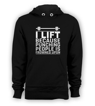 I Lift Because Punching People Is Frowned Upon Pullover Hoodie Fitness G... - $37.20 - $39.50
