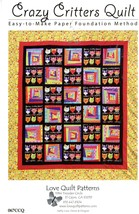 Crazy Critters Quilt Pattern by Love Quilt Patterns NEW - $3.00
