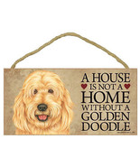 """House is Not a Home without a Goldendoodle Sign Plaque Dog 10""""x5""""  pet gift - $9.94"""