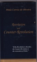 Revolution and Counter-Revolution by Plinio Correa de Oliveira