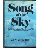 Song of the Sky - Guy Murchie - Aviation Classic  - $49.50