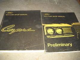1973 FORD MERCURY CAPRI Service Shop Repair Manual SET W PRELIMINARY BOO... - $47.50