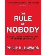 The Rule of Nobody: Saving America from Dead La... - $5.95
