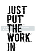 Just Put The Work In, Quote Print, Sports Quote, Motivational Quote, Suc... - $12.88+