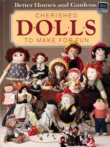 CHERISHED DOLLS TO MAKE FOR FUN - FIRST EDITION... - $10.99