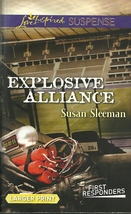 Explosive Alliance Susan Sleeman(First Responders #2)(Love Inspired LP S... - $2.25