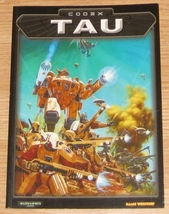 * Warhammer 40,000 Codex Tau Games Workshop 2001 - $18.00