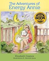 The Adventures of Energy Annie (Book 1) [Paperback] Cosmos, Elizabeth