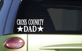 Cross country Dad *H810* 8 inch Sticker decal running 5k marathon - $3.19