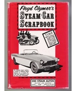 Floyd Clymer's Steam Car Scrapbook 1945 Bonanza illustrated reprint with DJ - $9.95