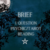 1 Question Brief Psychic Tarot Reading - $6.00
