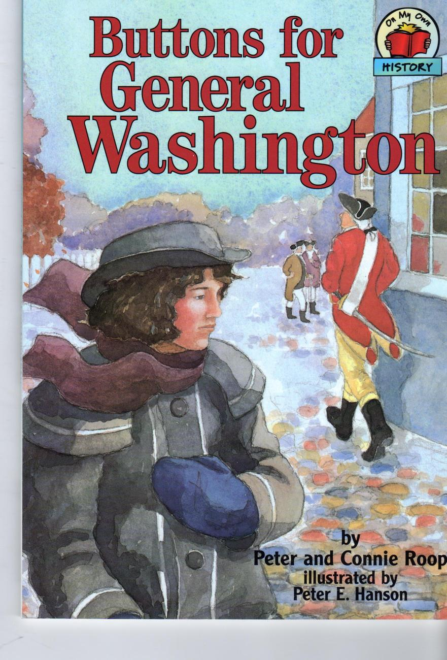 Primary image for  Buttons for General Washington by Peter Roop, Connie Roop and Peter E. Hanson