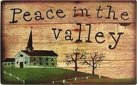 Peace in the Valley Church Country  Rustic/Vintage Metal Sign - $20.00
