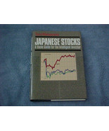 Japanese Stocks A Basic Guide for the Intellige... - $7.95