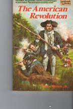 The American Revolution by Bruce Bliven Jr. - $4.95