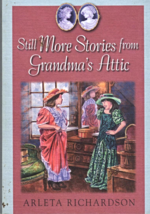 Still More Stories From Grandma's Attic - $4.95