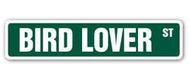 BIRD LOVER Street Sign birdcage animal flying w... - $8.89