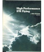 High Performance IFR Flying - Allen Schwab - rare - $19.95