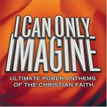 I CAN ONLY IMAGINE - 2 CD - by Various Artist