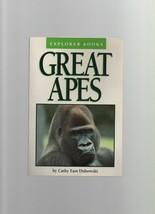 Great Apes - Explorer Books - Cathy East Dubowski - PB - 1991 Trumpet Cl... - $4.49