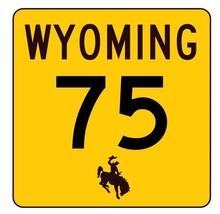 Wyoming Highway 75 Sticker R3406 Highway Sign - $1.45+