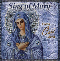 SING OF MARY by Donna Cori Gibson - GAM10d