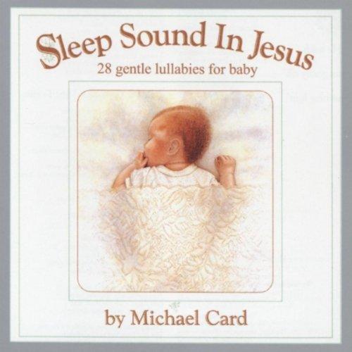 Sleep sound in jesus   platinum gift edition by michael card